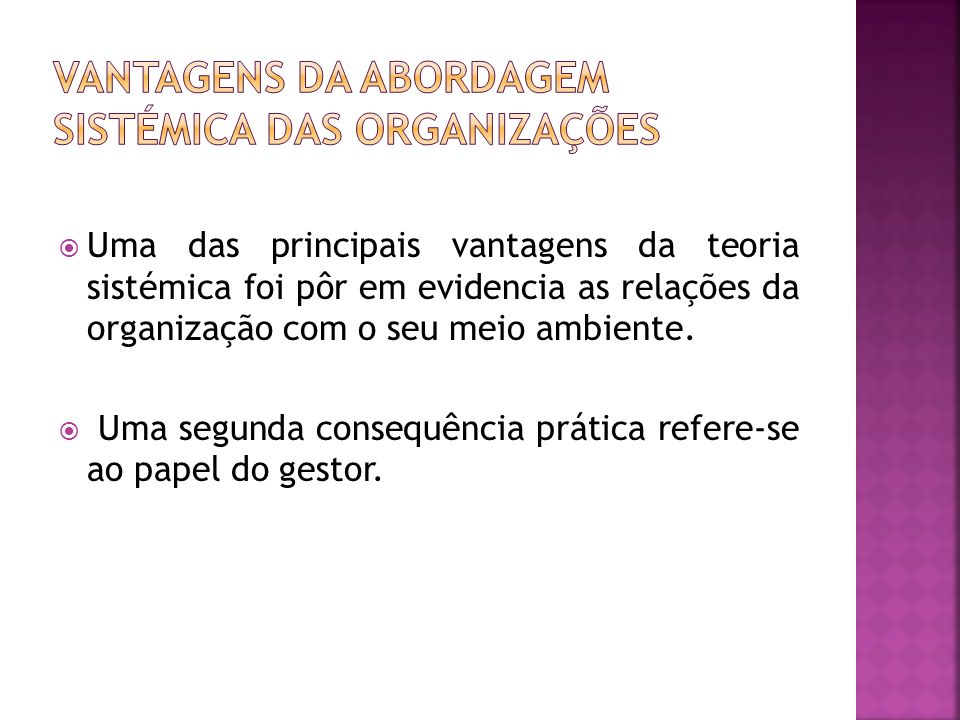 Vantagens da abordagem sistémica das organizações