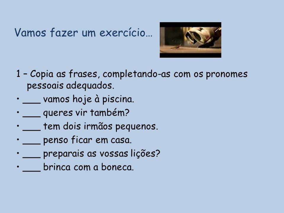 Vamos fazer um exercício…
