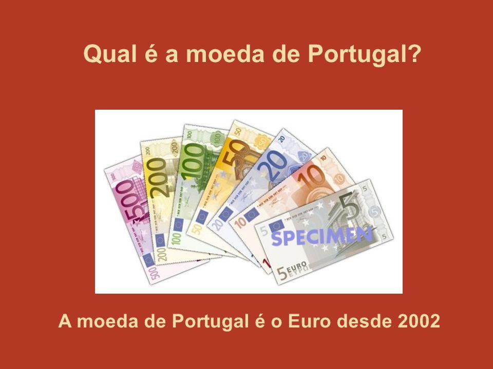 Qual é a moeda de Portugal