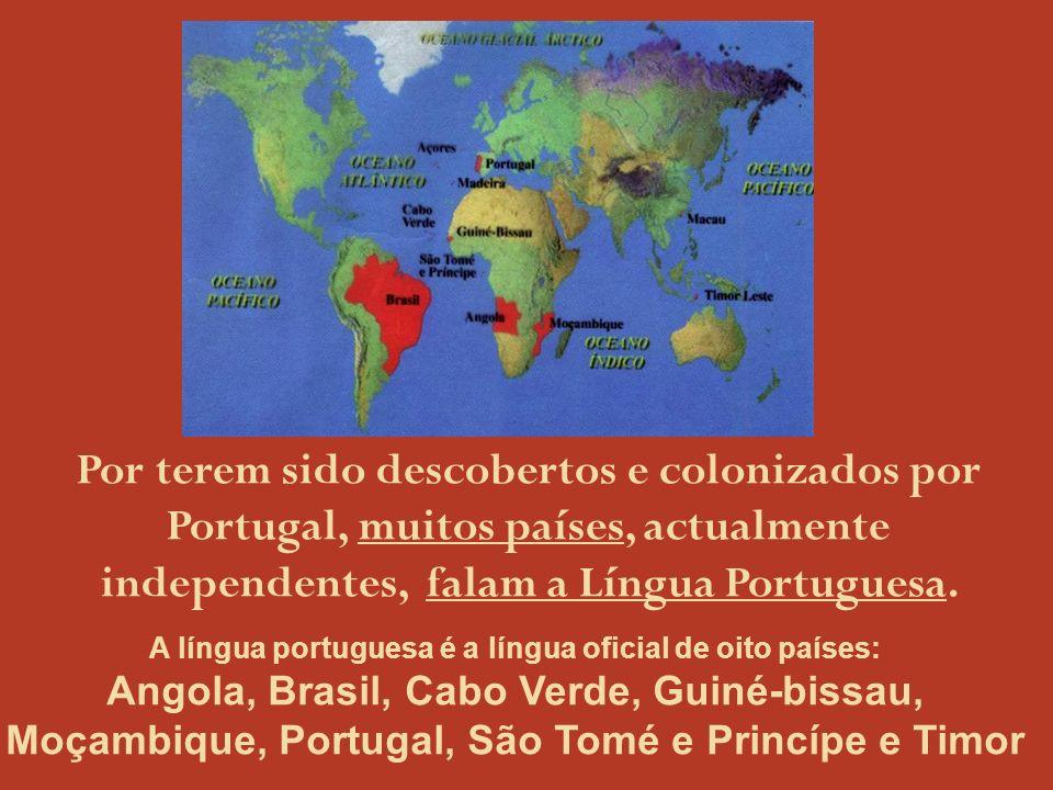 A língua portuguesa é a língua oficial de oito países: