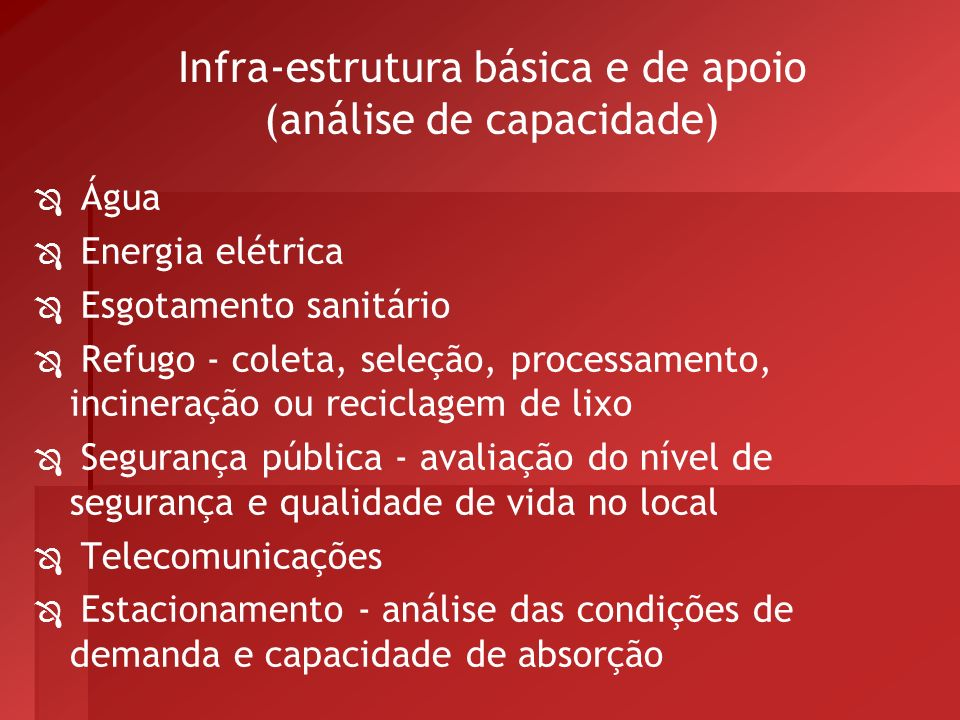 Infra-estrutura básica e de apoio (análise de capacidade)