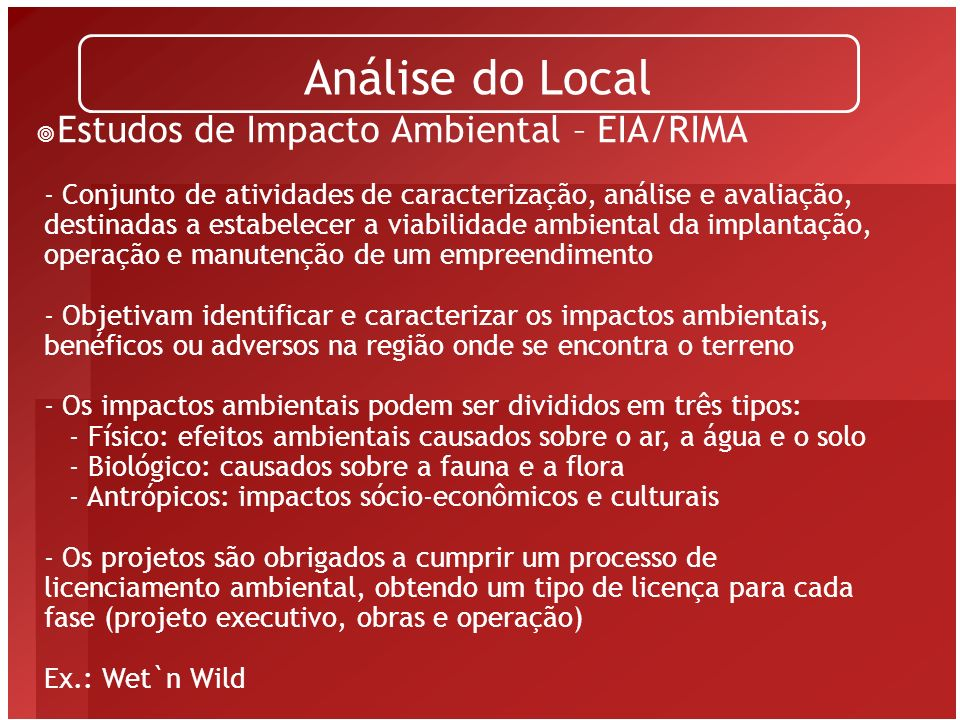Análise do Local Estudos de Impacto Ambiental – EIA/RIMA
