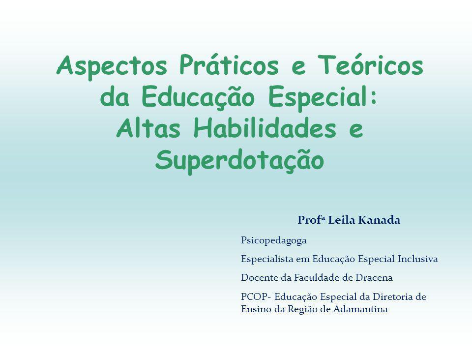 Aspectos Práticos e Teóricos da Educação Especial: Altas Habilidades e Superdotação