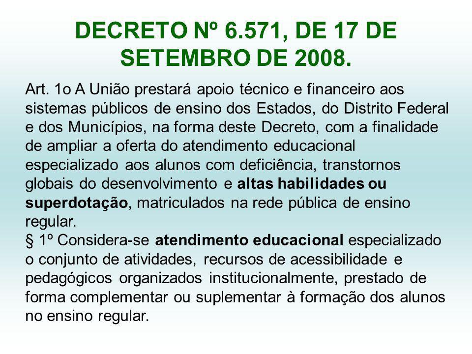 DECRETO Nº 6.571, DE 17 DE SETEMBRO DE 2008.