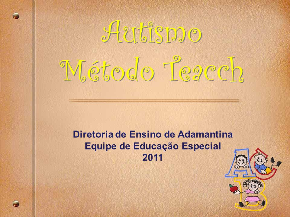 Diretoria de Ensino de Adamantina Equipe de Educação Especial