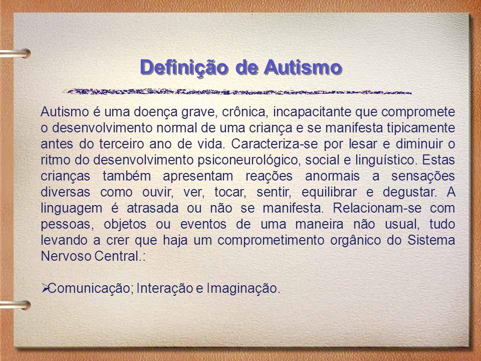 : Definição de Autismo.