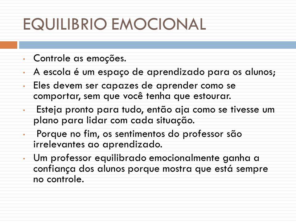 EQUILIBRIO EMOCIONAL Controle as emoções.
