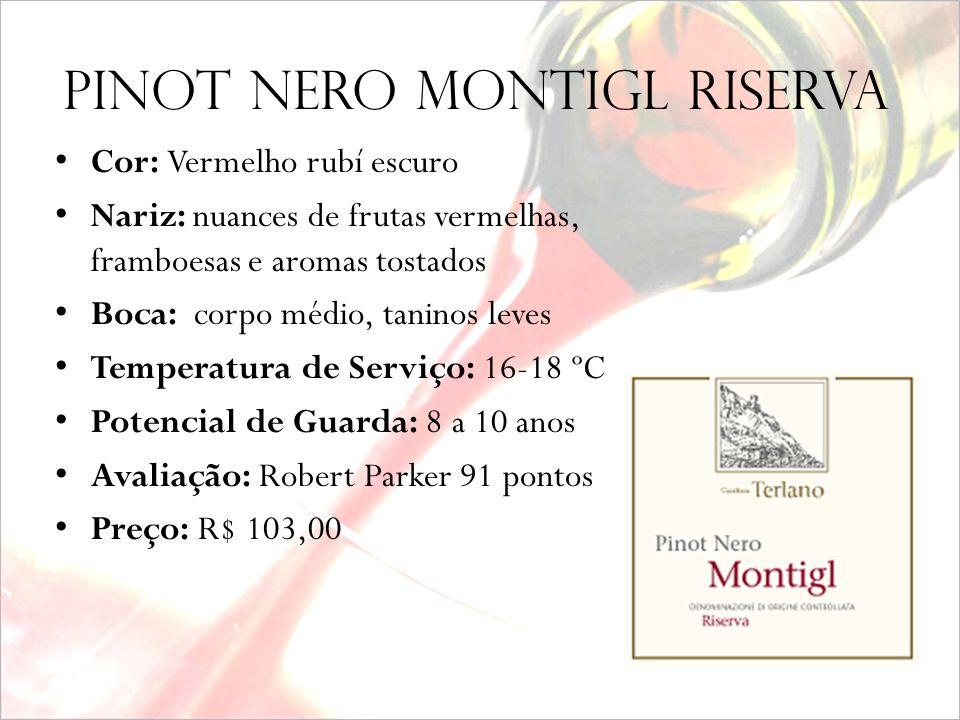 PINOT NErO MONTIGL riserva