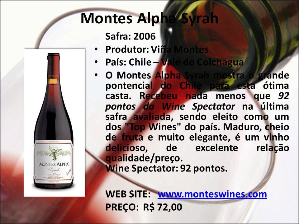 Montes Alpha Syrah Safra: 2006 Produtor: Viña Montes