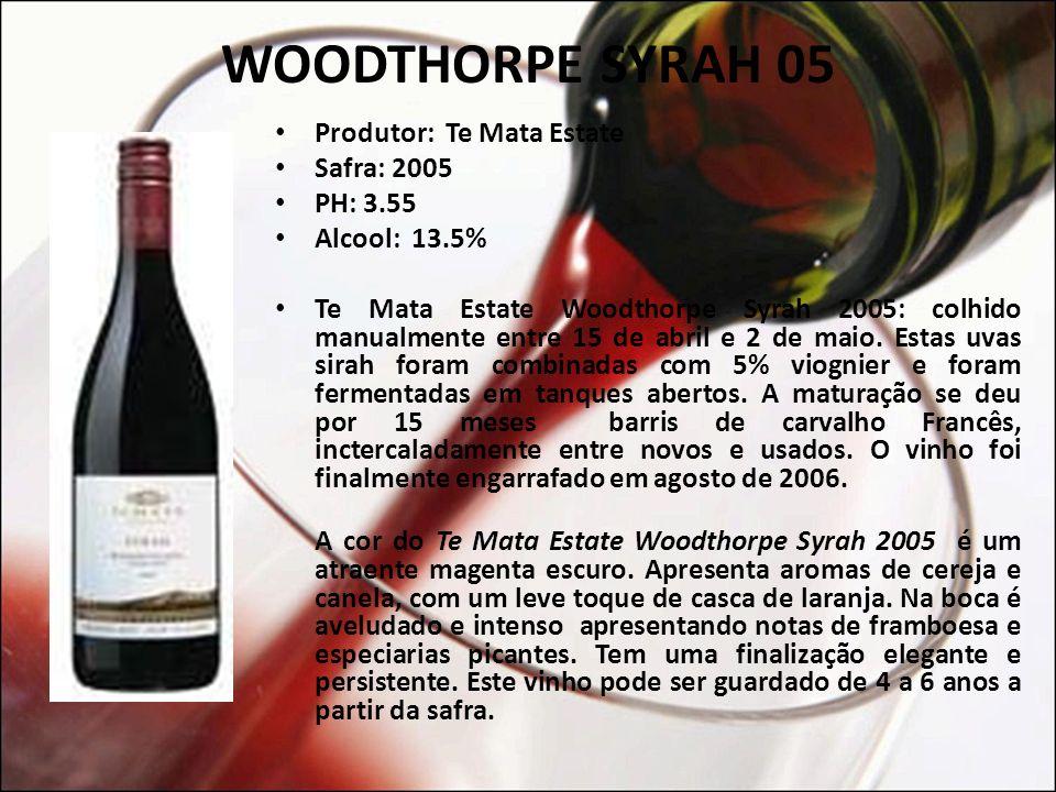 WOODTHORPE SYRAH 05 Produtor: Te Mata Estate Safra: 2005 PH: 3.55