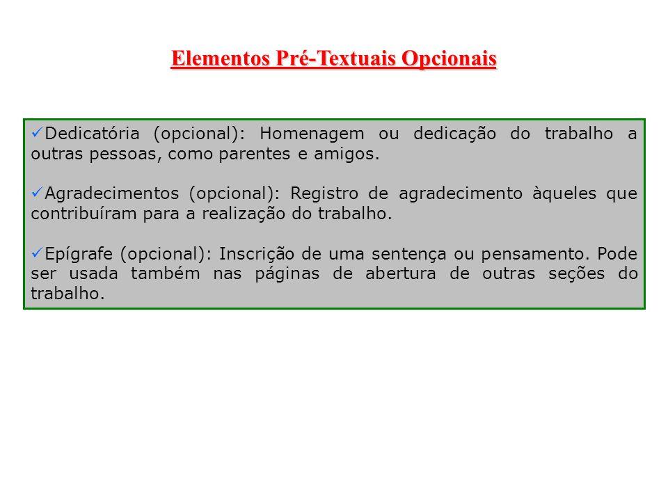 Elementos Pré-Textuais Opcionais