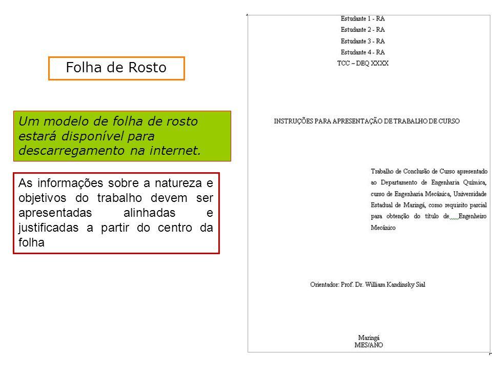 Folha de Rosto Um modelo de folha de rosto estará disponível para descarregamento na internet.