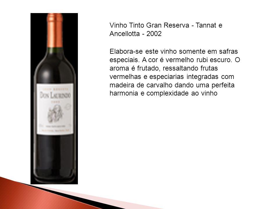 Vinho Tinto Gran Reserva - Tannat e Ancellotta - 2002