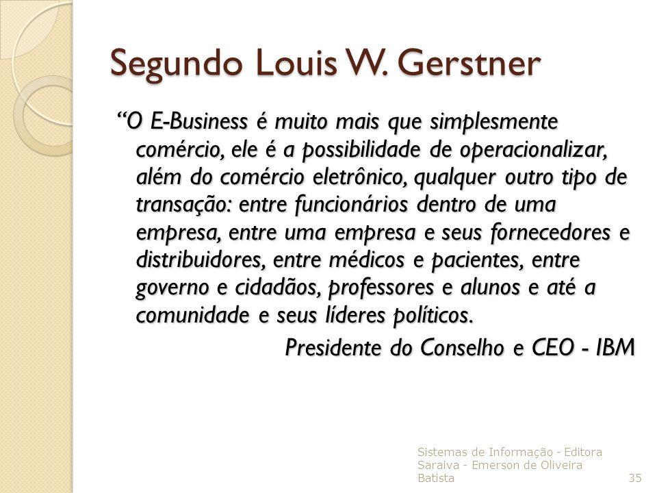 Segundo Louis W. Gerstner