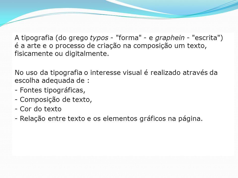 A tipografia (do grego typos - forma - e graphein - escrita ) é a arte e o processo de criação na composição um texto, fisicamente ou digitalmente.