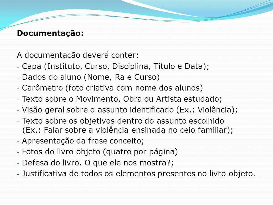 Documentação: A documentação deverá conter: Capa (Instituto, Curso, Disciplina, Título e Data); Dados do aluno (Nome, Ra e Curso)