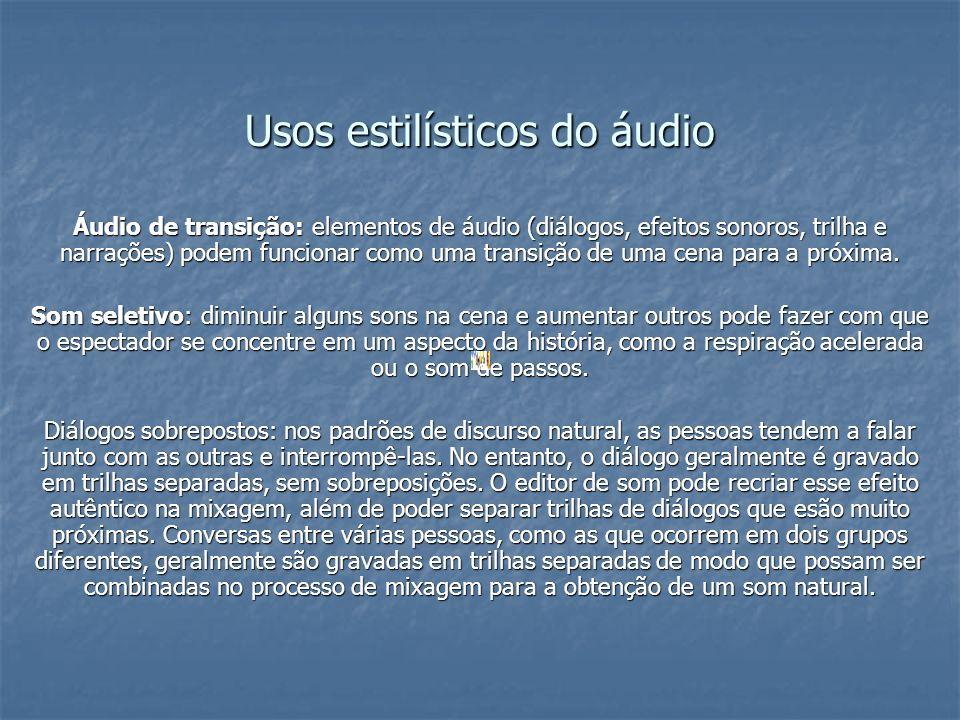 Usos estilísticos do áudio