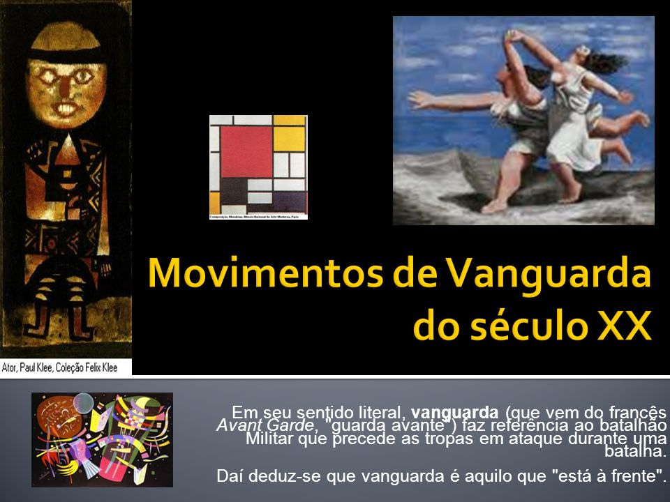 Movimentos de Vanguarda do século XX