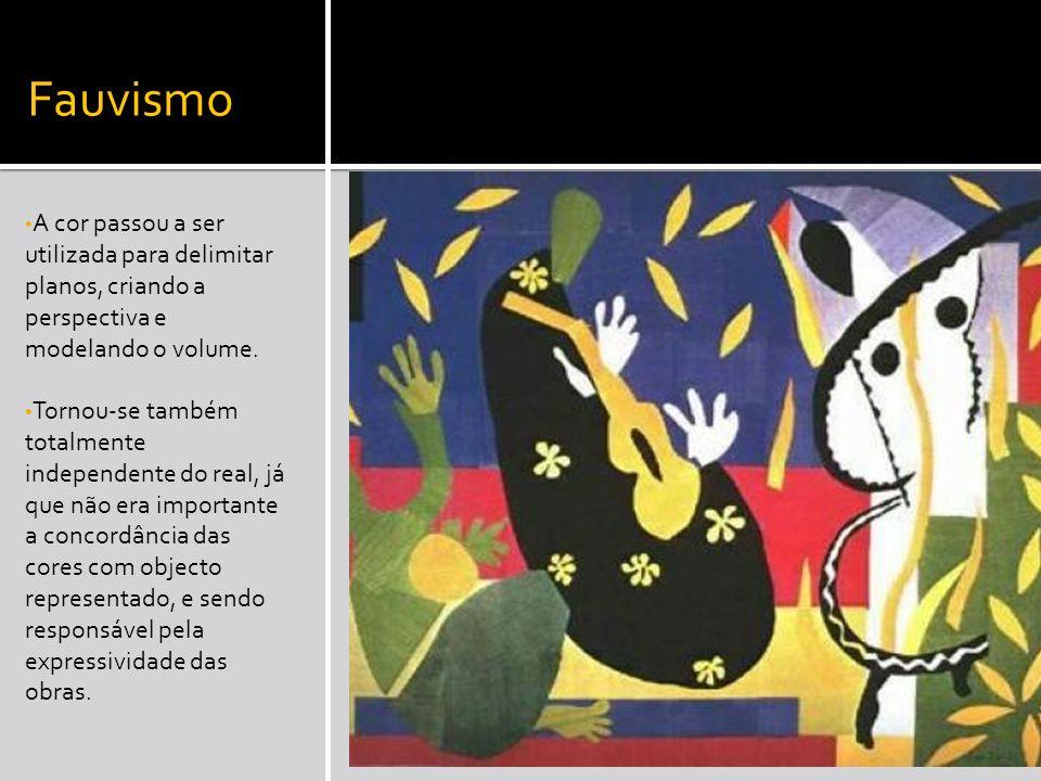 Fauvismo A cor passou a ser utilizada para delimitar planos, criando a perspectiva e modelando o volume.