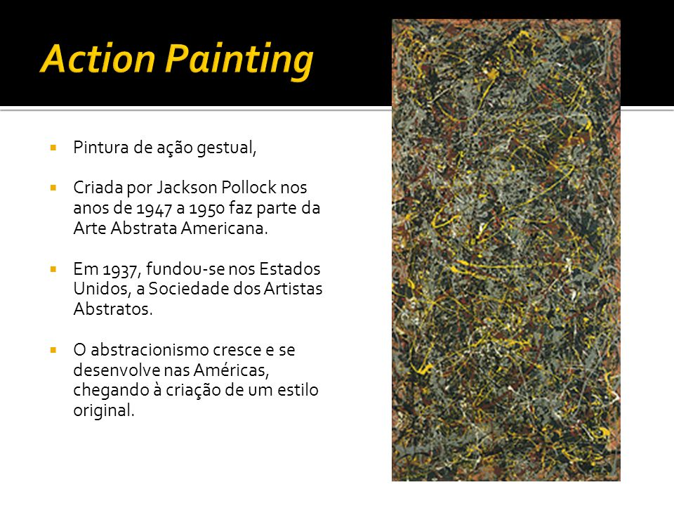 Action Painting Pintura de ação gestual,