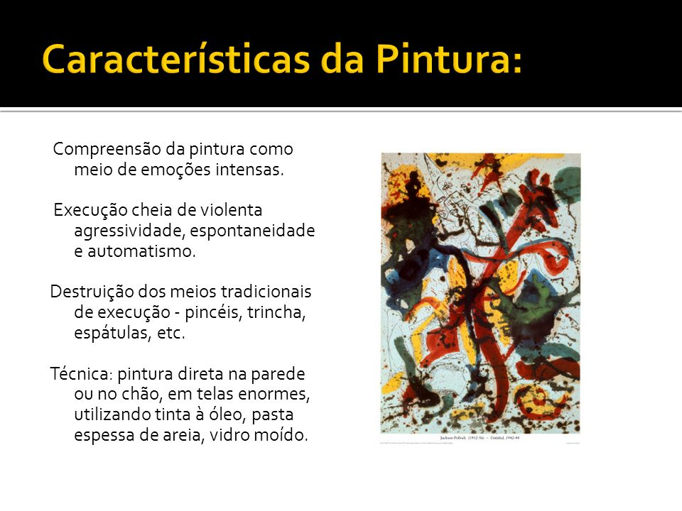 Características da Pintura: