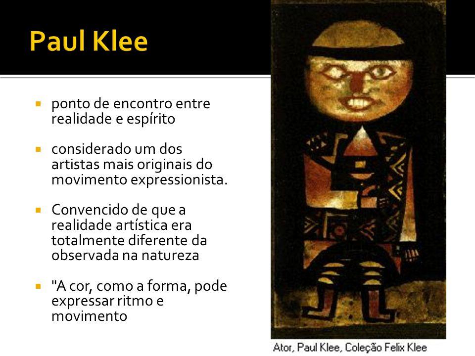 Paul Klee ponto de encontro entre realidade e espírito
