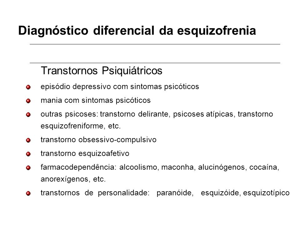 Diagnóstico diferencial da esquizofrenia