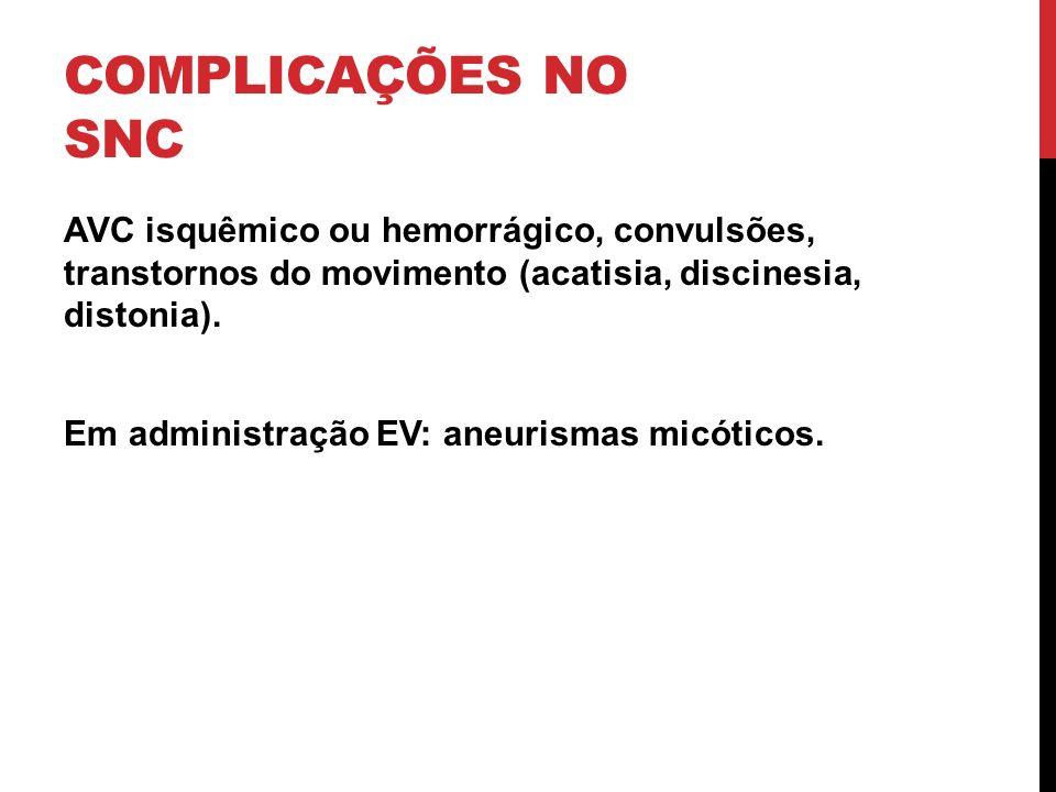COMPLICAÇÕES NO SNC