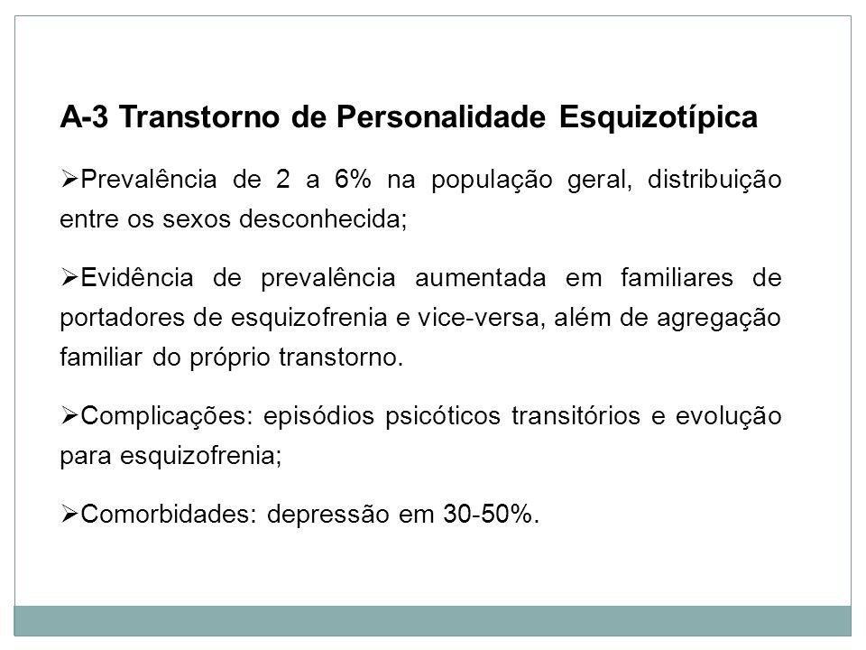 A-3 Transtorno de Personalidade Esquizotípica