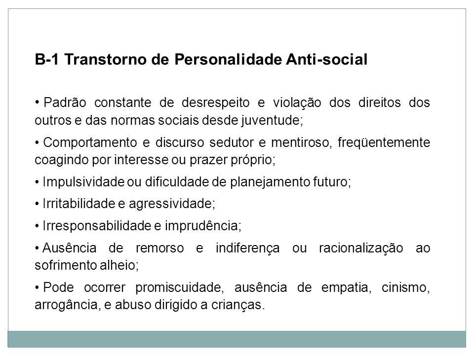B-1 Transtorno de Personalidade Anti-social