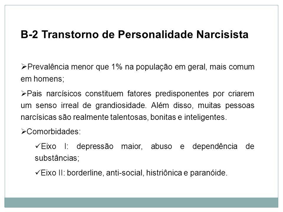 B-2 Transtorno de Personalidade Narcisista