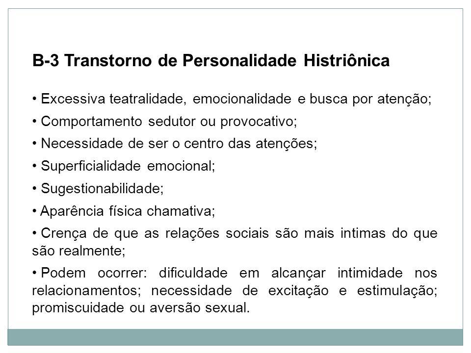 B-3 Transtorno de Personalidade Histriônica