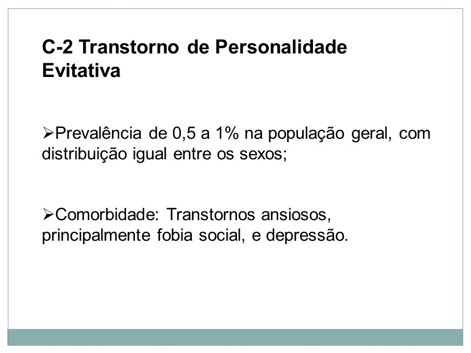 C-2 Transtorno de Personalidade Evitativa