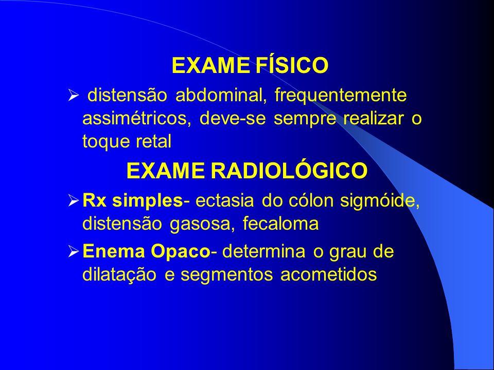EXAME FÍSICO EXAME RADIOLÓGICO