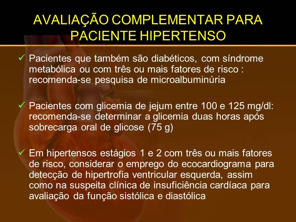 AVALIAÇÃO COMPLEMENTAR PARA PACIENTE HIPERTENSO