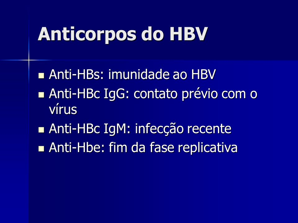 Anticorpos do HBV Anti-HBs: imunidade ao HBV