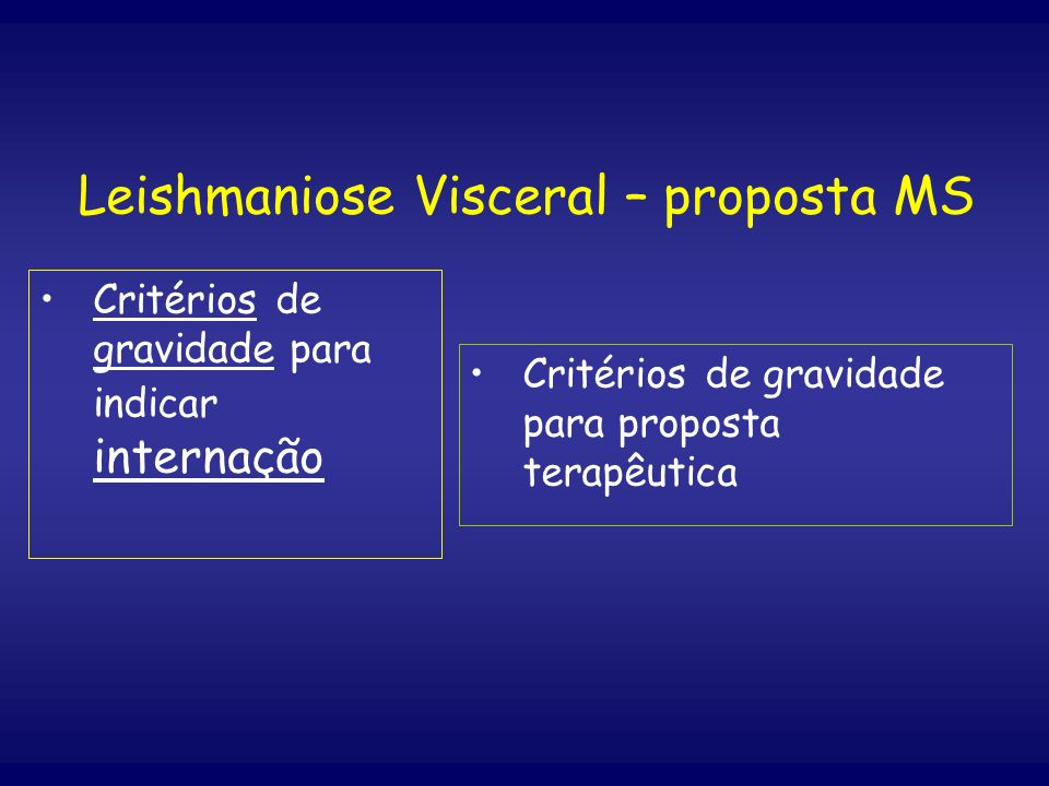 Leishmaniose Visceral – proposta MS