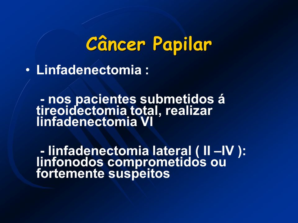 Câncer Papilar Linfadenectomia :