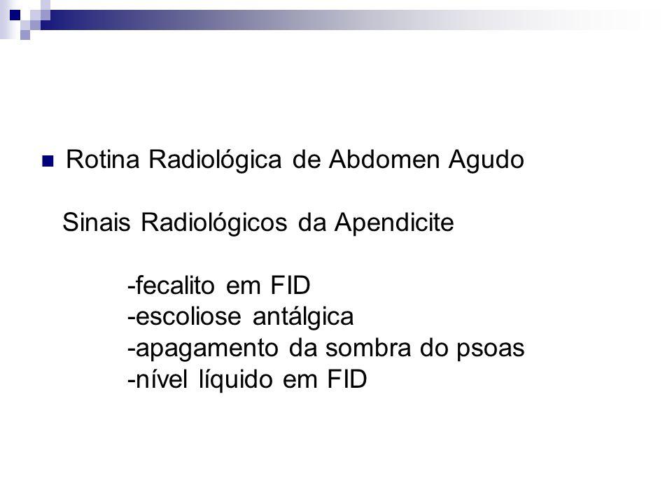 Rotina Radiológica de Abdomen Agudo