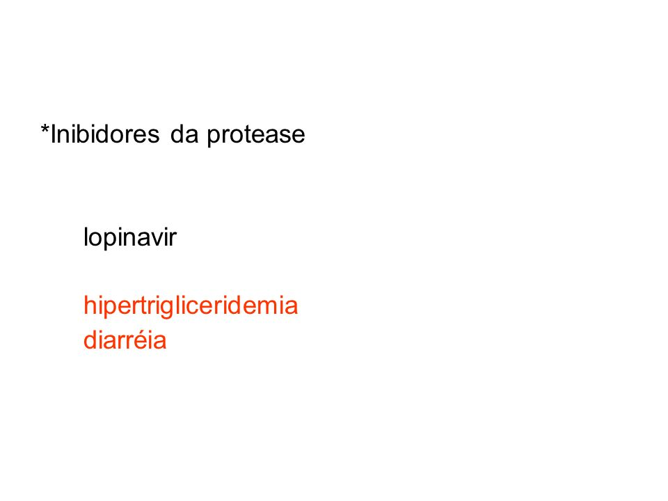 *Inibidores da protease