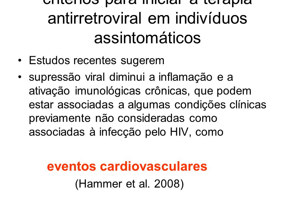 critérios para iniciar a terapia antirretroviral em indivíduos assintomáticos
