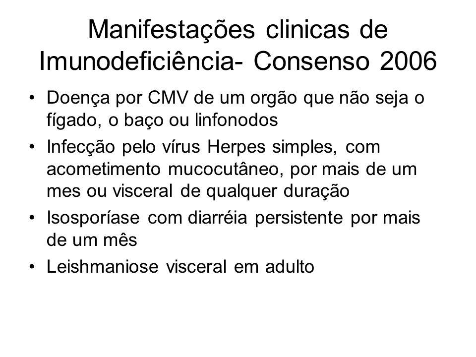 Manifestações clinicas de Imunodeficiência- Consenso 2006
