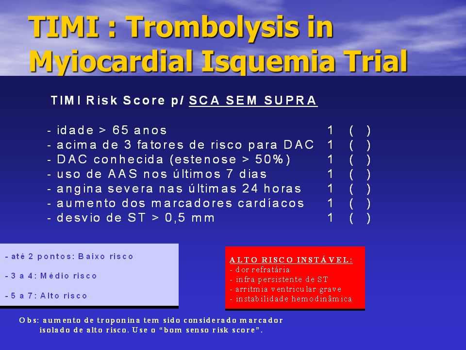 TIMI : Trombolysis in Myiocardial Isquemia Trial