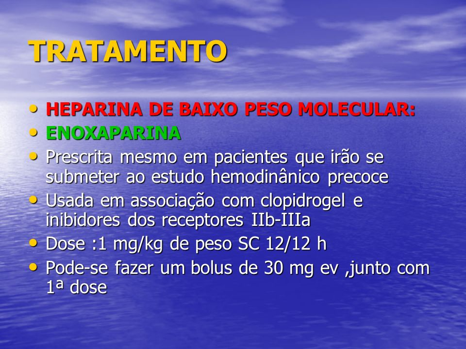 TRATAMENTO HEPARINA DE BAIXO PESO MOLECULAR: ENOXAPARINA