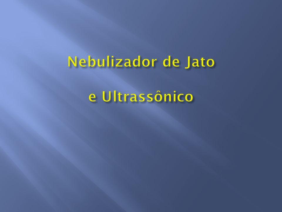Nebulizador de Jato e Ultrassônico