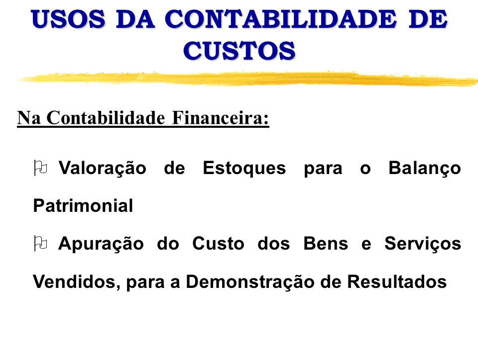 USOS DA CONTABILIDADE DE CUSTOS