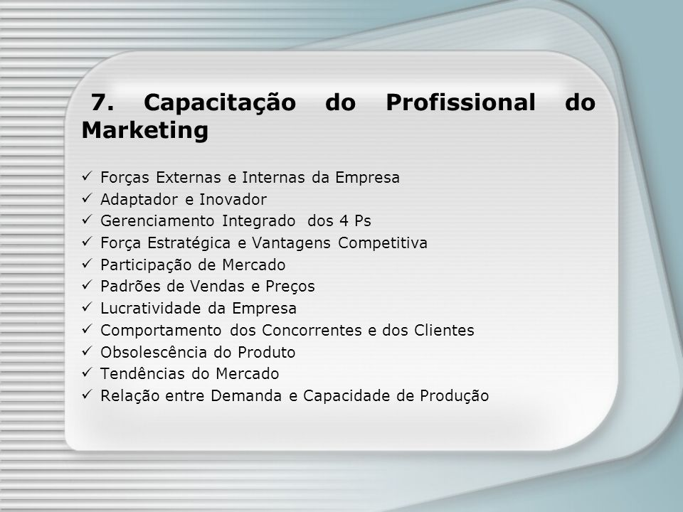 7. Capacitação do Profissional do Marketing
