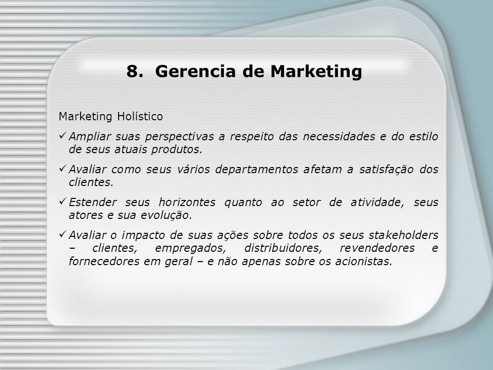 8. Gerencia de Marketing Marketing Holístico