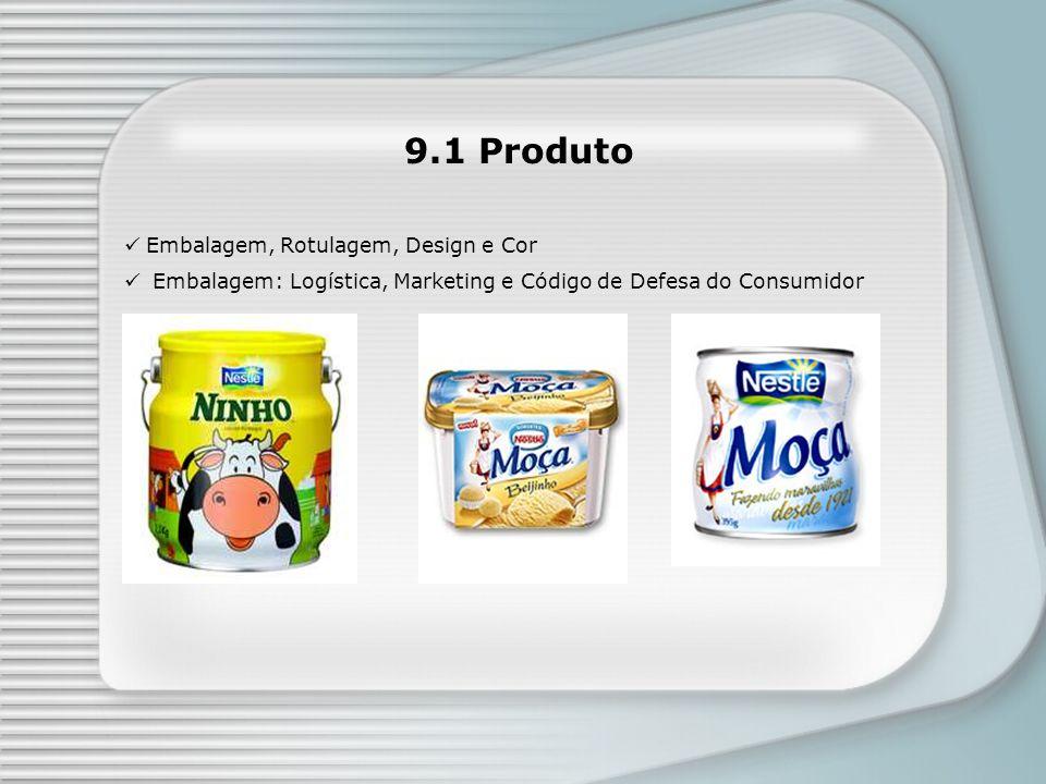 9.1 Produto Embalagem, Rotulagem, Design e Cor