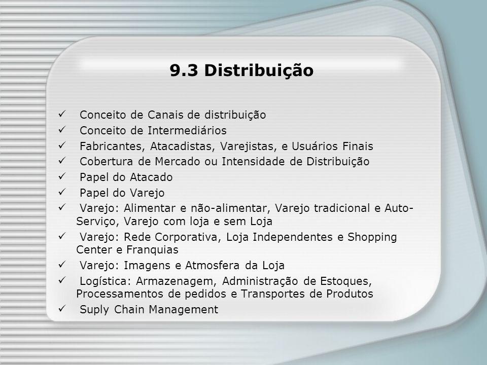 9.3 Distribuição Conceito de Canais de distribuição